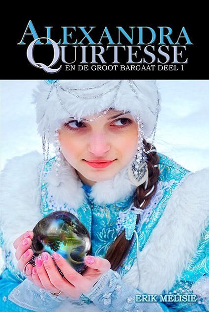 Alexandra Quirtesse en de Groot Bargaat deel 1